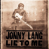 Lie to Me - Jonny Lang